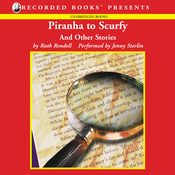 Piranha to Scurfy: And Other Stories (Unabridged) audiobook download