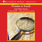 Piranha to Scurfy: And Other Stories (Unabridged) audiobook download