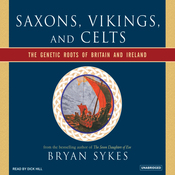 Saxons, Vikings, and Celts: The Genetic Roots of Britain and Ireland (Unabridged) audiobook download