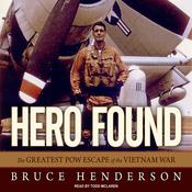 Hero Found: The Greatest POW Escape of the Vietnam War (Unabridged) audiobook download