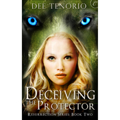 Deceiving the Protector: Resurrection Series, Book 2 (Unabridged) audiobook download