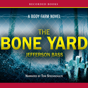 The-bone-yard-unabridged-audiobook