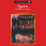 Pigtown (Unabridged) audiobook download