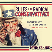Rules for Radical Conservatives: Beating the Left at Its Own Game to Take Back America (Unabridged) audiobook download