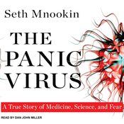 The Panic Virus: A True Story of Medicine, Science, and Fear (Unabridged) audiobook download