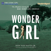 Wonder Girl: The Magnificent Sporting Life of Babe Didrikson Zaharias (Unabridged) audiobook download