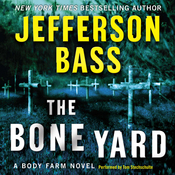 The Bone Yard: A Body Farm Novel (Unabridged) audiobook download