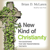 A New Kind of Christianity: Ten Questions That Are Transforming the Faith (Unabridged) audiobook download