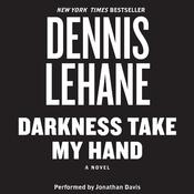 Darkness, Take My Hand (Unabridged) audiobook download