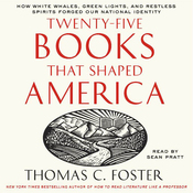 Twenty-Five Books That Shaped America (Unabridged) audiobook download