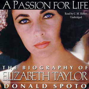 A-passion-for-life-the-biography-of-elizabeth-taylor-unabridged-audiobook