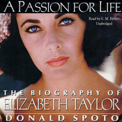 A Passion for Life: The Biography of Elizabeth Taylor (Unabridged) audiobook download