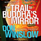 The Trail to Buddha's Mirror: A Neal Carey Mystery, Book 2 (Unabridged) audiobook download