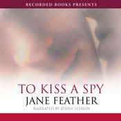 To Kiss a Spy (Unabridged) audiobook download