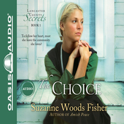 The Choice: Lancaster County Secrets, Book 1 (Unabridged) audiobook download
