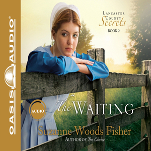 The-waiting-lancaster-county-secrets-book-2-unabridged-audiobook