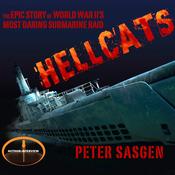 Hellcats: The Epic Story of World War II's Most Daring Submarine Raid (Unabridged) audiobook download