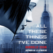 All These Things I've Done (Unabridged) audiobook download
