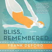 Bliss, Remembered (Unabridged) audiobook download