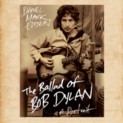 The Ballad of Bob Dylan: A Portrait (Unabridged) audiobook download