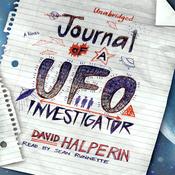 Journal of a UFO Investigator: A Novel (Unabridged) audiobook download