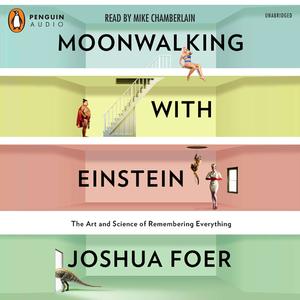 Moonwalking-with-einstein-unabridged-audiobook