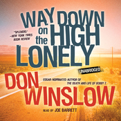 Way Down on the High Lonely: The Neal Carey Mysteries, Book 3 (Unabridged) audiobook download