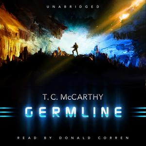 Germline-the-subterrene-war-book-1-unabridged-audiobook