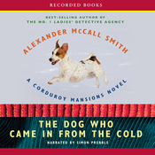 The Dog Who Came in from the Cold: A Corduroy Mansions Novel (Unabridged) audiobook download