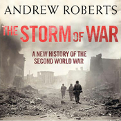 The Storm of War: A New History of the Second World War (Unabridged) audiobook download