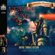 Venom and Song: The Berinfell Prophecies Series, Book 2 (Unabridged) audiobook download