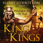King of Kings: Warrior of Rome, Book 2 (Unabridged) audiobook download