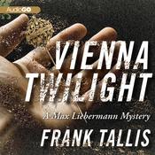 Vienna Twilight: A Max Liebermann Mystery (Unabridged) audiobook download