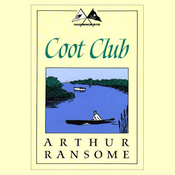 Coot Club: Swallows and Amazons Series (Unabridged) audiobook download