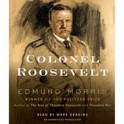 Colonel Roosevelt (Unabridged) audiobook download