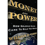 Money and Power: How Goldman Sachs Came to Rule the World (Unabridged) audiobook download