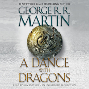 A Dance with Dragons: A Song of Ice and Fire: Book 5 (Unabridged) audiobook download