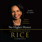 No Higher Honor: A Memoir of My Years in Washington (Unabridged) audiobook download