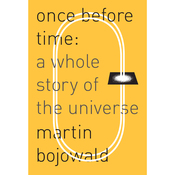 Once Before Time: A Whole Story of the Universe (Unabridged) audiobook download