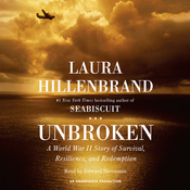 Unbroken: A World War II Story of Survival, Resilience, and Redemption (Unabridged) audiobook download