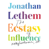 The Ecstasy of Influence: Nonfictions, Etc. (Unabridged) audiobook download