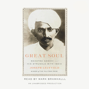 Great Soul: Mahatma Gandhi and His Struggle with India (Unabridged) audiobook download