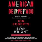 American Desperado: My Life - From Mafia Soldier to Cocaine Cowboy to Secret Government Asset (Unabridged) audiobook download