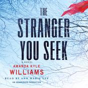 The Stranger You Seek: A Novel (Unabridged) audiobook download