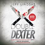 Double-dexter-a-novel-unabridged-audiobook