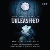 Unleashed: Wolf Spring Chronicles (Unabridged) audiobook download