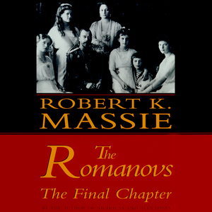 The-romanovs-the-final-chapter-unabridged-audiobook