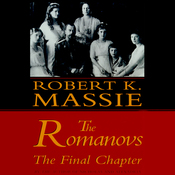 The Romanovs: The Final Chapter (Unabridged) audiobook download