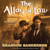 The Alloy of Law: A Mistborn Novel (Unabridged) audiobook download