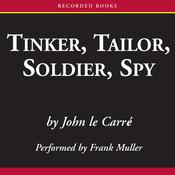 Tinker, Tailor, Soldier, Spy (Unabridged) audiobook download
